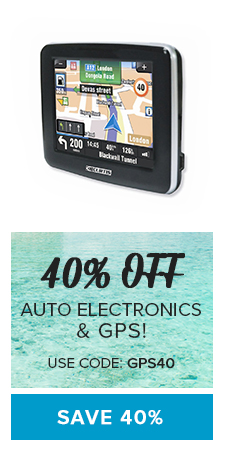 40% OFF Auto Electronics & GPS - Use Code: GPS40