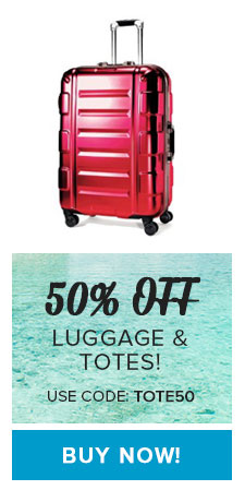 30% OFF Luggage & Totes - Use Code: TOTE50